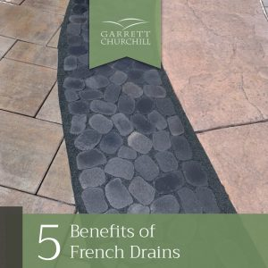Read more about the article 5 Benefits of French Drains